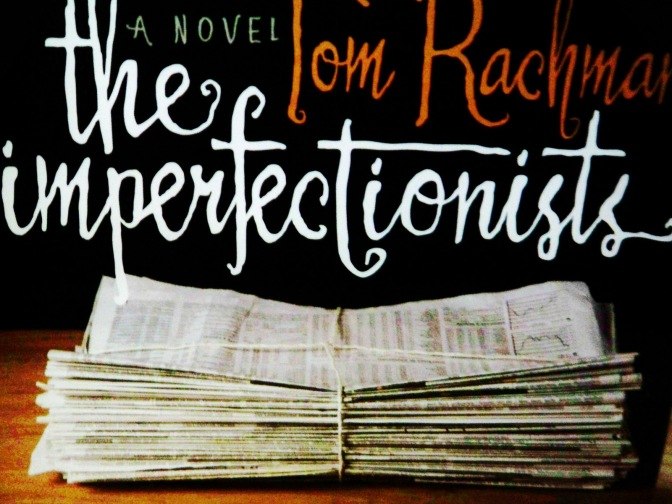 The Imperfectionists (3)
